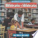 Bibliotecarios y bibliotecarias
