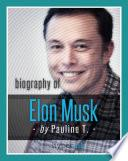 Biografía De Elon Musk