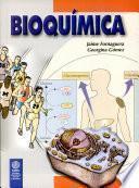 Bioquímica: la Ciencia de la Vida
