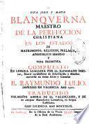 Blanquerna ... Traducido fielmente ahora de el valenciano, y de un antiguo manuscrito lemosino, en lengua castellana