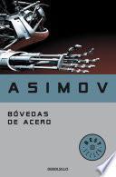 Bóvedas de acero (Serie de los robots 2)
