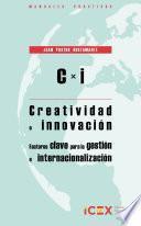 C x I. Creatividad e innovación