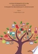 Calidad informativa en la era de la digitalización: fundamentos profesionales vs. infopolución.