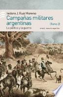 Campañas militares argentinas: De la dictadura a la constitución