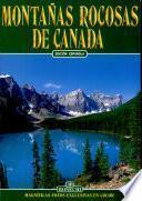 Canadian Rockies. Ediz. spagnola
