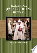 Canarias,¿paraíso de Las Sectas?