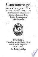 Cancionero general: Que contiene muchas obras de diversos autores antiguos ... de nuevo corregido y impresso