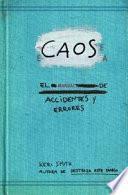 Caos : el manual de accidentes y errores