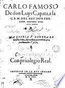 Carlo Famoso De don luys Capata a la C.R.M. del rey don Phelippe Segundo Nuesño Señor, a Gloria y Honra de nuestro Señor
