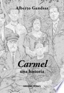 Carmel, una historia