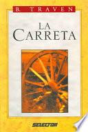 Carreta, La