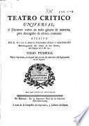 Cartas eruditas y curiosas en que (por la mayor parte) se continúa el designio del Teatro critico universal, impugnando o reduciendo a dudosa varias opiniones comunes