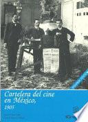 Cartelera del Cine en México, 1905