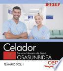 Celador. Servicio Navarro de Salud. OSASUNBIDEA. Temario Vol.I