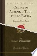 Celina de Albear, o Todo por la Patria