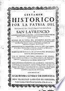 Certamen historico por la patria del esclarecido proto martir español San Laurencio