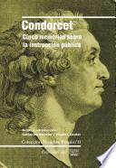 Cinco memorias sobre la instruccion publica/ Five memories about public education