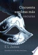 Cincuenta Sombras Mas Oscuras = Fifty Dhades Darker