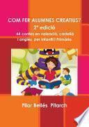 COM FER ALUMNES CREATIUS? (2ª edición)