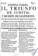 Comedia Famosa. El Triunfo De Judith, Y Muerte De Olofernes