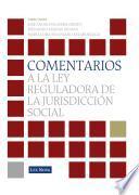 Comentarios a la Ley Reguladora de la Jurisdicción Social (e-book)