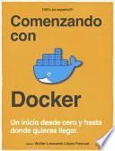 Comenzando con Docker