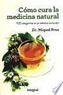 Como cura la medicina natural