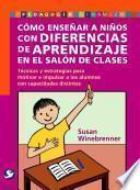 Cómo enseñar a niños con diferencias de aprendizaje en el salón de clases