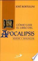 CÓMO LEER EL LIBRO DEL APOCALIPSIS