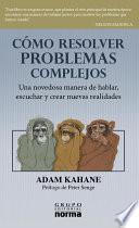 Cómo resolver problemas complejos
