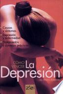 Cómo Vencer la Depresión (ziel)