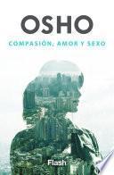 Compasión, amor y sexo (Flash Relatos)