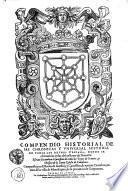 COMPENDIO HISTORIAL DE LAS CHRONICAS Y VNIVERSAL HISTORIA DE TODOS LOS REYNOS DE ESPANNA, DONDE SE escriuen las vidas de los Reyes de Nauarra