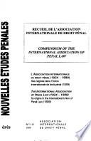 Compendium of the International Association of Penal Law