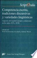 Competencia escrita, tradiciones discursivas y variedades lingüísticas