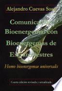 Comunicación Bioenergemal con Bioenergemas de Extraterrestres