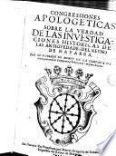 Congressiones apologeticas sobre la verdad de las investigaciones historicas de las antigvedades del Reyno de Navarra