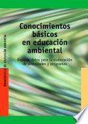 Conocimientos básicos en educación ambiental