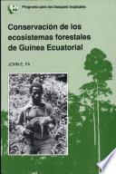 Conservación de los ecosistemas forestales de Guinea Ecuatorial