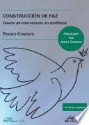 Construcción de paz.Diseño de intervención en conflictos