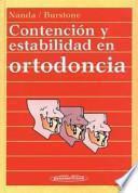 Contención y estabilidad en ortodoncia