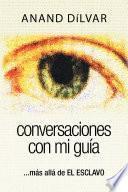 Conversaciones con mi guía