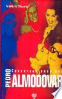 Conversaciones con Pedro Almodóvar