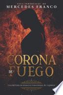 Corona de Fuego (Oferta Especial 3 Libros En 1) Colección Especial De Vampiros En Español