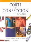 Corte y confeccion/ Dressmaking