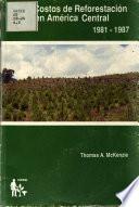 Costos de reforestación en América Central, 1981-1987