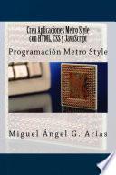 Crea Aplicaciones Metro Style con HTML, CSS y JavaScript