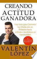 CREANDO LA ACTITUD GANADORA