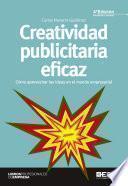 Creatividad publicitaria eficaz 4ª edición