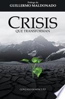 Crisis Que Transforman